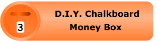 D.I.Y. Chalkboard Money Box Pack